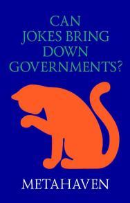 Can Jokes Bring Down Governments? Memes, Design and Politics - Могут ли шутки свергать правительства? Мемы, дизайн и политика ISBN 978-5-906264-05-3