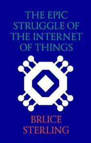 The Epic Struggle of the Internet of Things = Эпическая борьба за «Интернет вещей» ISBN 978-5-906264-30-5