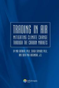 Trading in air : mitigating climate change through the carbon markets ISBN 978-5-9998-0004-6