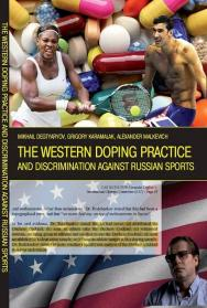 THE WESTERN DOPING PRACTICE AND DISCRIMINATION AGAINST RUSSIAN SPORTS. ISBN foraff_2